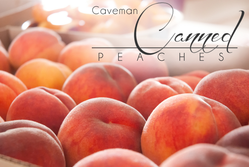 Canning Peaches Like a Caveman - Cave paintings proving canned peaches are paleo. Canned peaches, free from chemical preservatives and sugar, so easy to do! http://wp.me/p4Aygm-1Ce