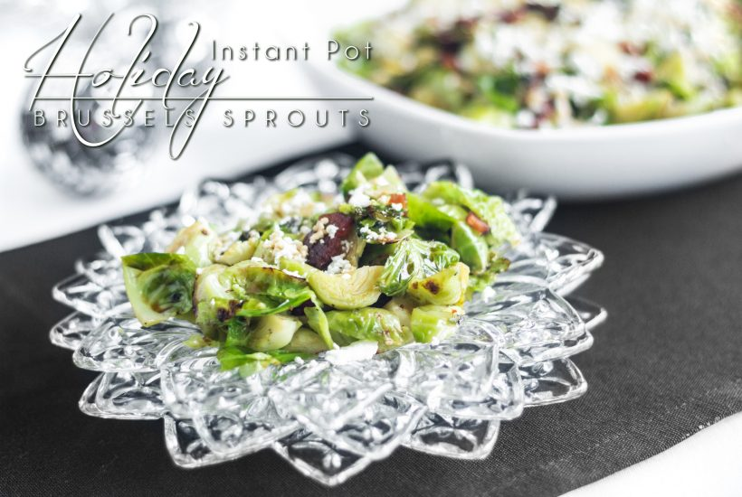 A crazy good holiday dish that is simple and easy to make. Instant pot holiday brussels sprouts come together quick and free-up a stovetop burner! - https://www.theprimaldesire.com/instant-pot-holiday-brussels-sprouts/
