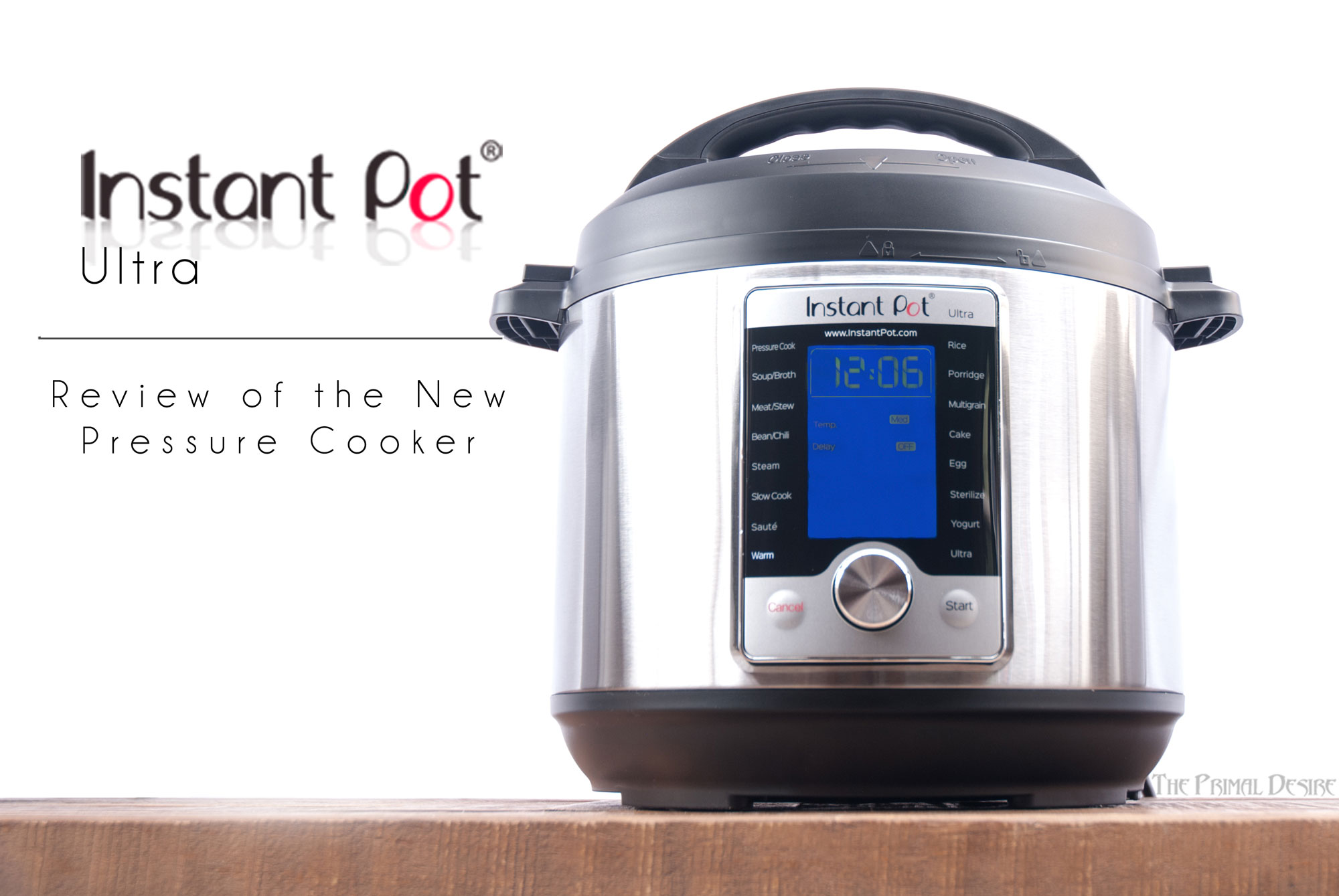 Instant Pot Ultra - Review of the New Pressure Cooker https://wp.me/p4Aygm-2Fn