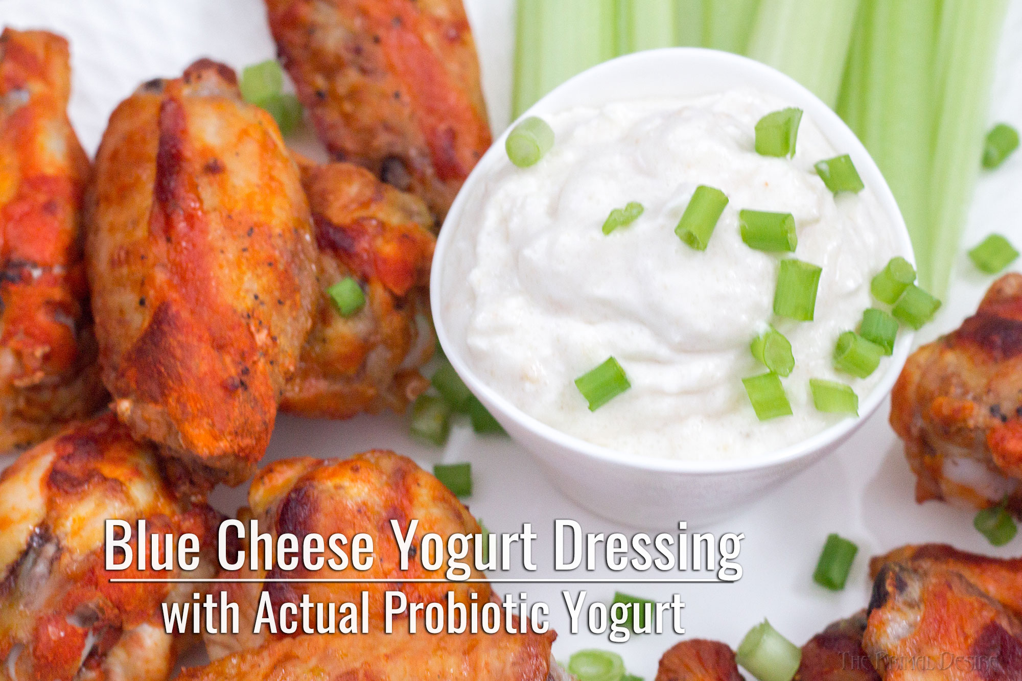 Blue Cheese Yogurt Dressing with Actual Probiotic Yogurt title