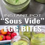 "Instant Pot ""Sous Vide"" Egg Bites are our answer to those Starbucks Sous Vide Egg Bites, but even better because they're Instant Pot Egg Bites i.e. FASTER!"