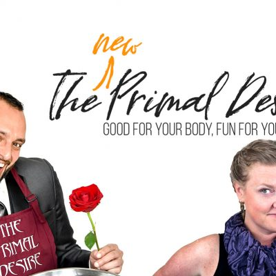 The NEW Primal Desire – We're Saucing Things Up…