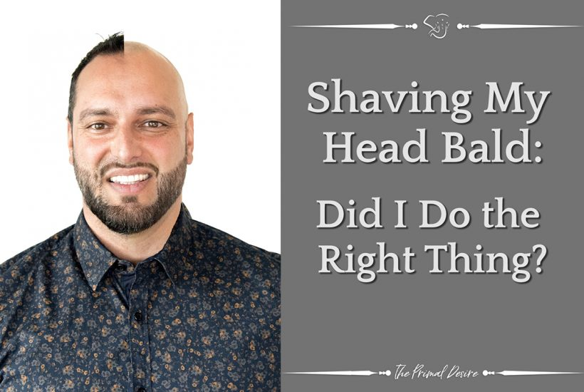 Shaving My Head Bald - DID I DO THE RIGHT THING? - (Part 3 of 3)