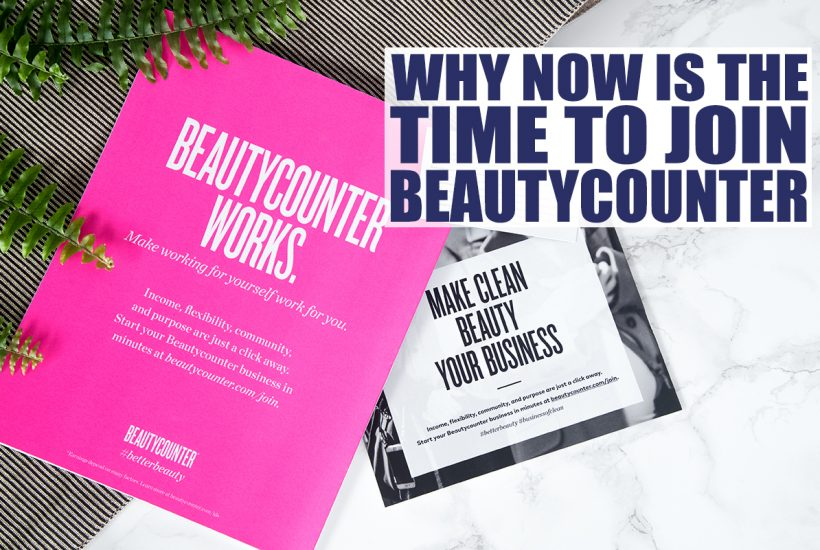 Time to Become a Beautycounter Consultant