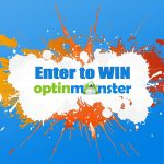 Enter to win OptinMonster